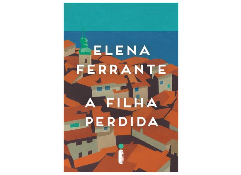 Filha Perdida, A - Elena Ferrante - 9788551000328