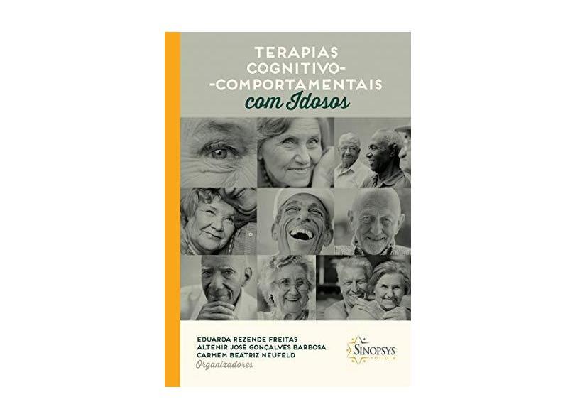 Terapias Cognitivo-comportamentais Com Idosos - Eduarda Rezende Freitas - 9788564468672