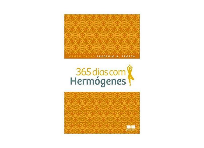 365 Dias com Hermógenes - Fredímio B. Trotta - 9788576849537