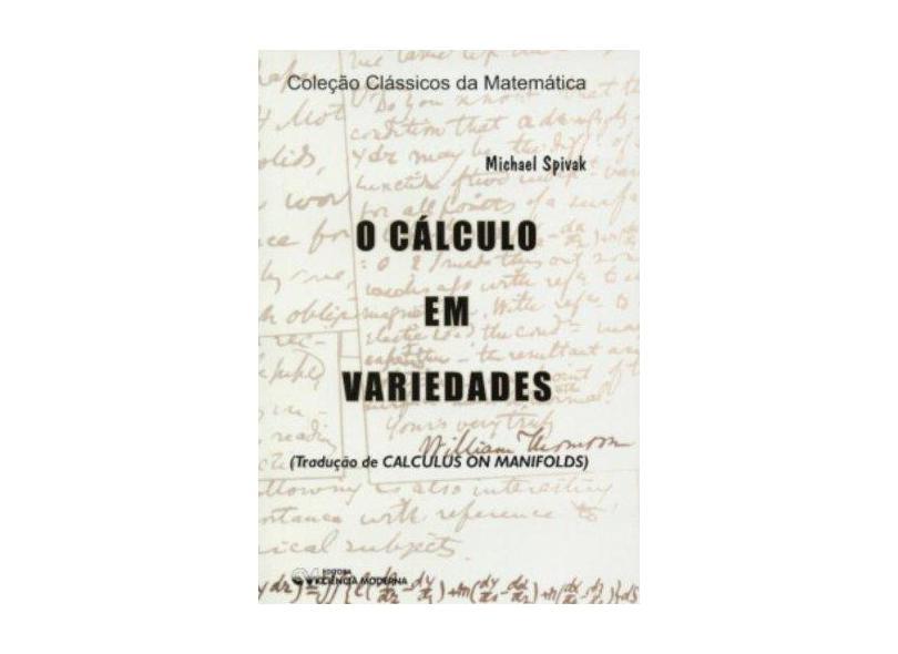 Calculo Em Variedades, O - Michael Spivak - 9788573932256
