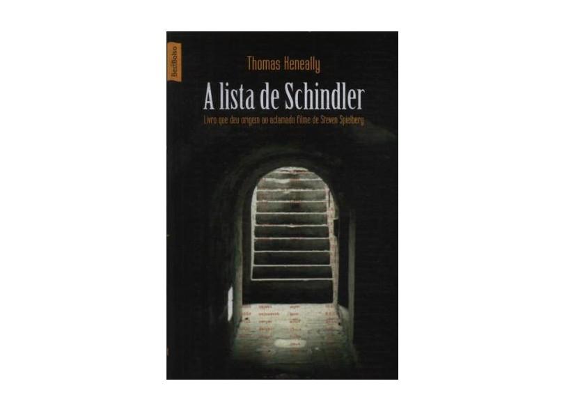 A Lista de Schindler - Keneally, Thomas - 9788577990252
