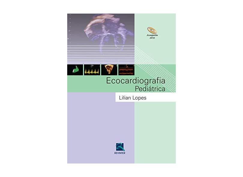 Ecocardiografia Pediátrica - Lilian Lopes - 9788537205884