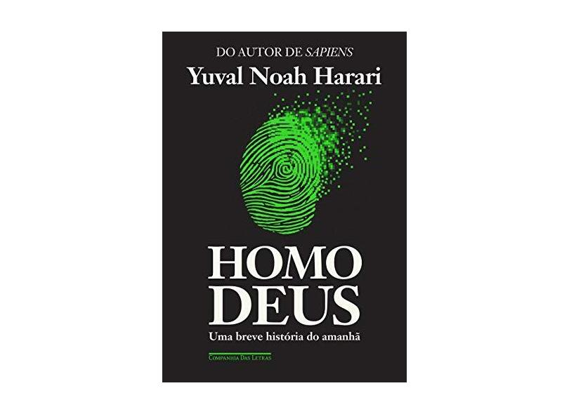 Homo Deus - Yuval Noah Harari - 9788535928198