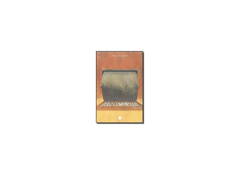 Rolo Compressor - Malu Rizardi - 9788576151623