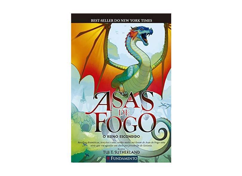 """Asas De Fogo, V.3 - O Reino Escondido - """"sutherland, Tui T."""" - 9788539516582"""