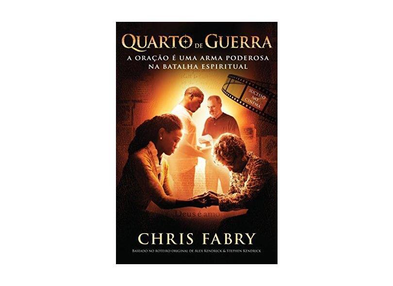 Quarto de Guerra - Chris Fabry - 9788578608064