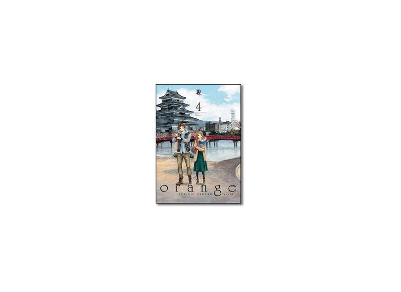Orange - Vol. 4 - Takano, Ichigo - 9788545701071