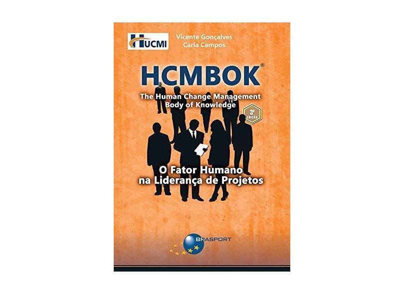 HCMBOK. O Fator Humano na Liderança de Projetos - Vicente Gonçalves - 9788574527833