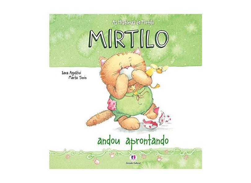 Mirtilo Andou Aprontando - Sara Agostini - 9788538046073