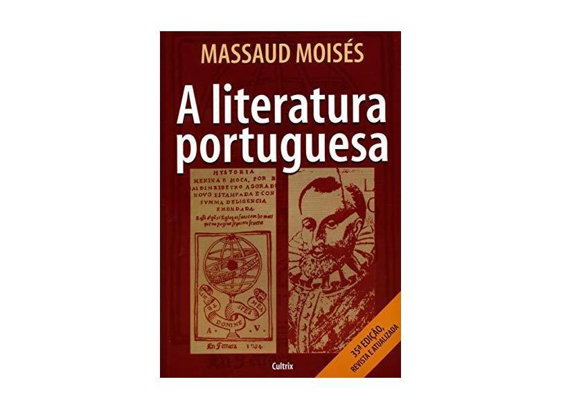 A Literatura Portuguesa - Moisés, Massaud - 9788531602313