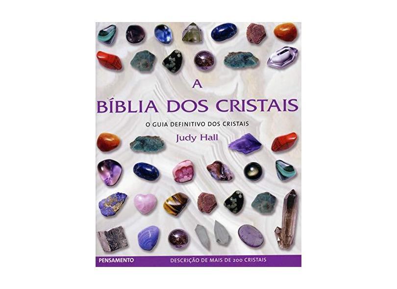 A Bíblia dos Cristais - Hall, Judy - 9788531515248