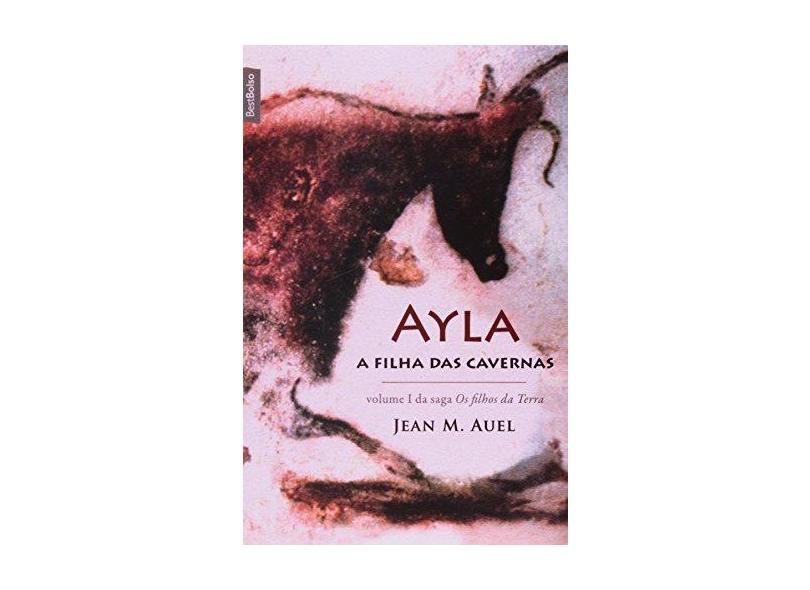 Ayla , a Filha das Cavernas - Auel, Jean M. - 9788577990924
