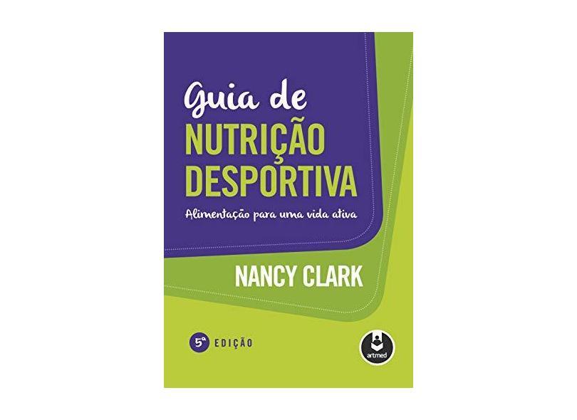 Guia de Nutrição Desportiva - Capa Comum - 9788582712184