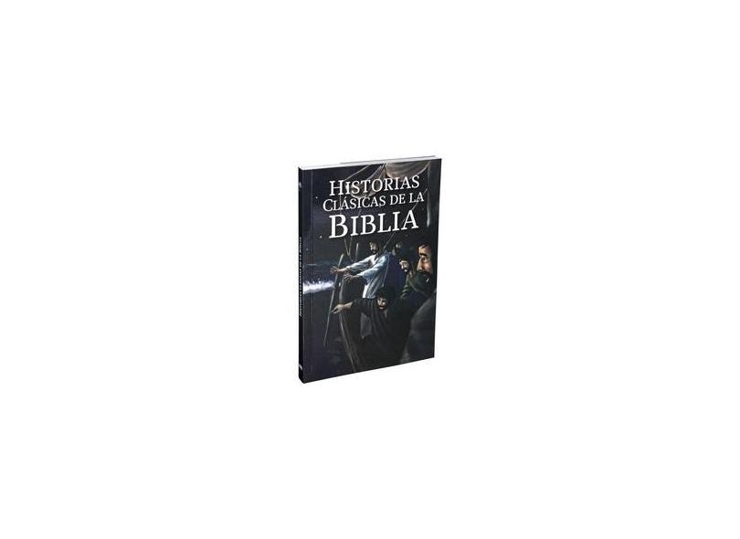 Histórias Clássicas da Bíblia (Historias Clássicas de la Bblia) - Vários Autores - 7899938403709