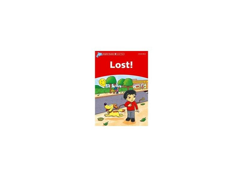 Dolphins 2: Lost! - Oxford - 9780194400930