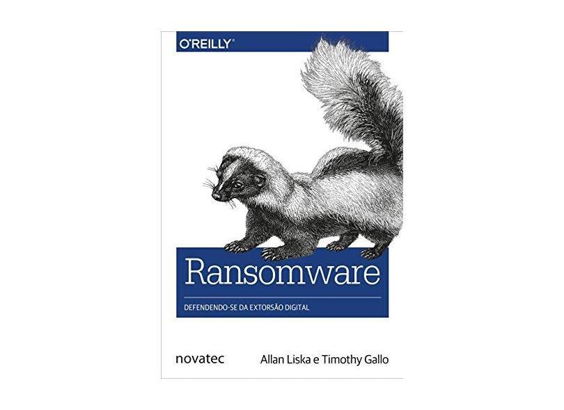 Ransomware - Allan Liska - 9788575225516