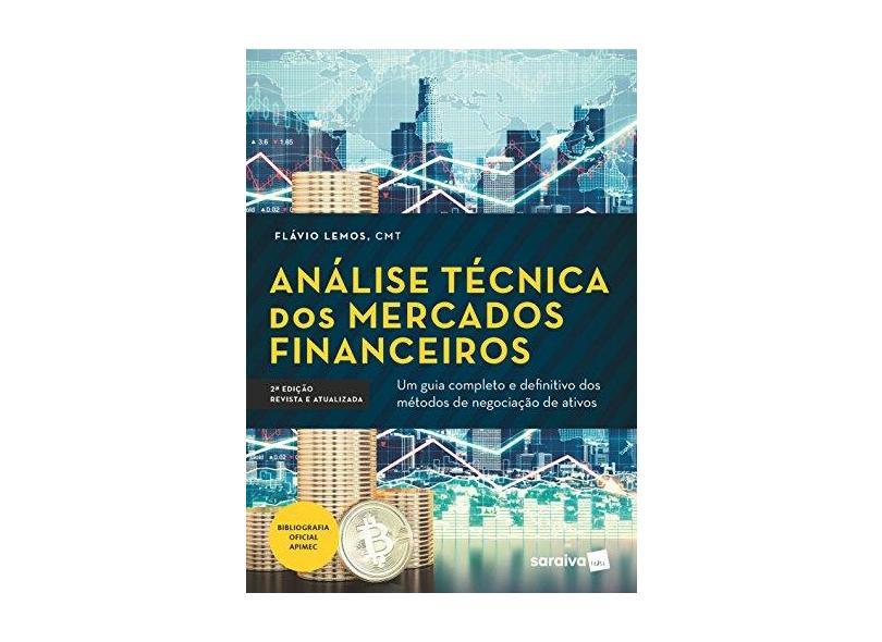 Análise Técnica dos Mercados Financeiros - Flávio Lemos - 9788553131068