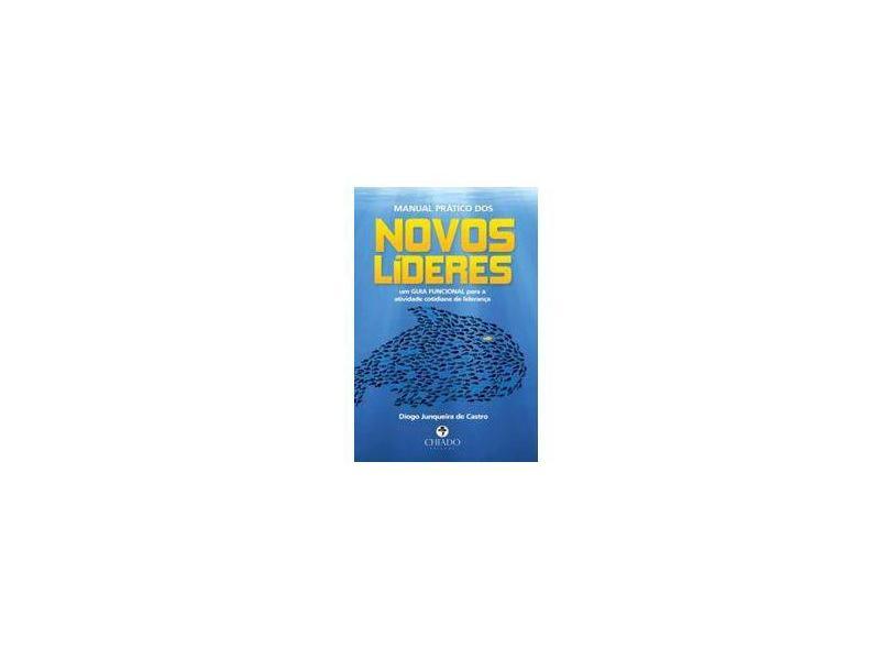 """Manual Pratico Dos Novos Lideres - """"junqueira De Castro, Diogo"""" - 9789897746659"""
