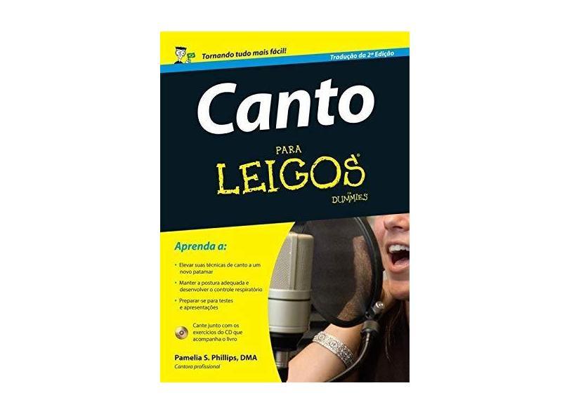 Canto Para Leigos - Pamelia S. Phillips - 9788576088189