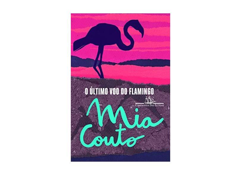 O Último Voo do Flamingo - Couto, Mia - 9788535926835