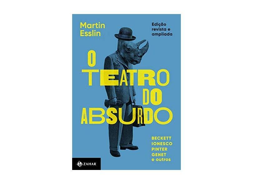 O Teatro do Absurdo - Martin Esslin - 9788537817469