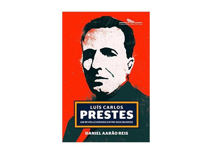 Prestes - Filho, Daniel Aarão Reis - 9788535925081