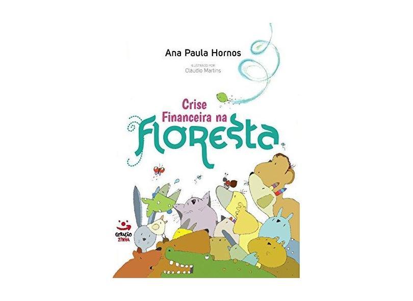 Crise Financeira na Floresta - Ana Paula Hornos - 9788581303413
