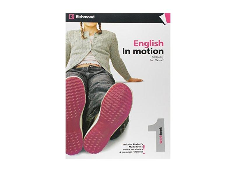 English In Motion 1 - Workbook + Multi-Rom - Campbell, Robert; Campbell, Robert; Metcalf, Rob; Metcalf, Rob; Gill Holley; Gill Holley - 9788466810074