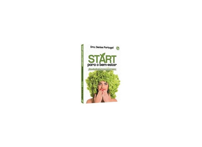"Start Para O Bem-estar - ""portugal, Denise"" - 9788576895947"