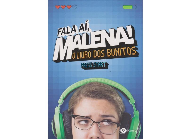 Fala Aí, Malena! - o Livro do Povo Bonito - Malena - 9788542207798