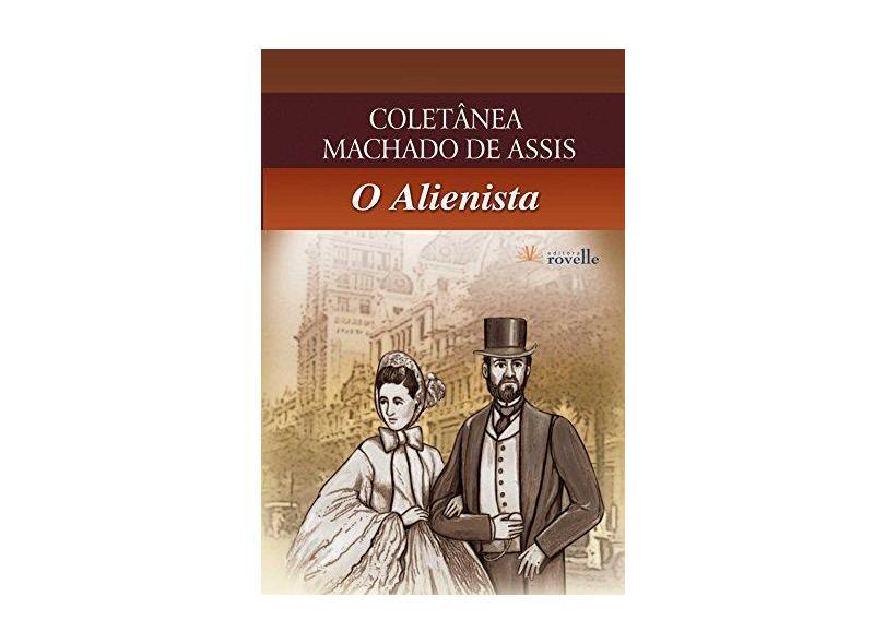 O Alienista - Machado De Assis - 9788561521028