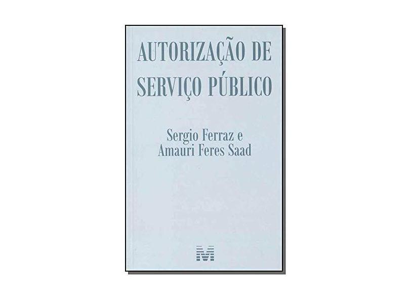 Autorização de Serviço Publico - Sergio Ferraz - 9788539204229