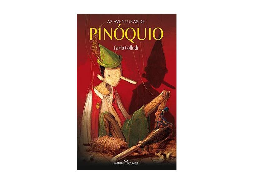 As Aventuras de Pinóquio - Coleção A Obra Prima de Cada Autor - Carlo Collodi - 9788572329699