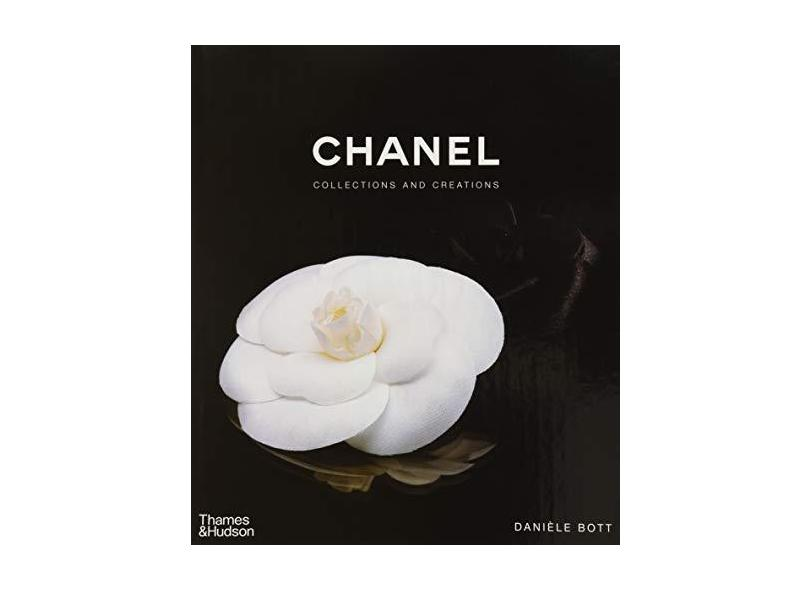Chanel: Collections and Creations - Capa Dura - 9780500513606
