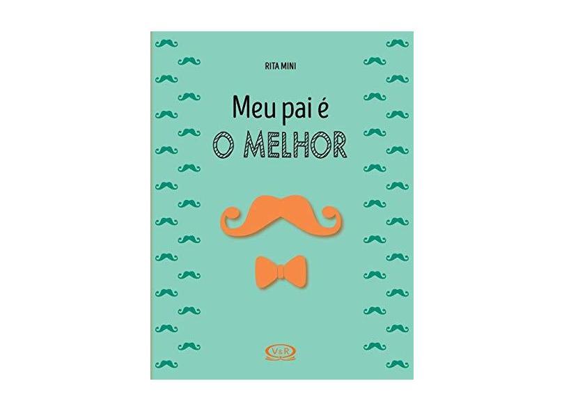 """Meu Pai É O Melhor - """"maximo, Natalia Chagas"""" - 9788550701578"""