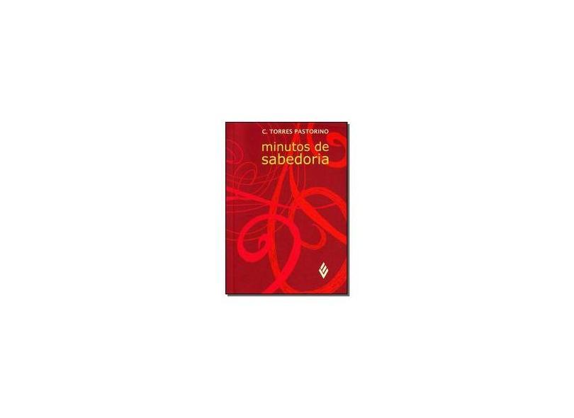 Minutos de Sabedoria - Wisdom - Pastorino, C. Torres - 7898925996477