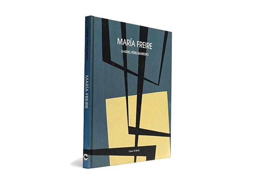 María Freire - Gabriel Pérez-barreiro - 9788586374913