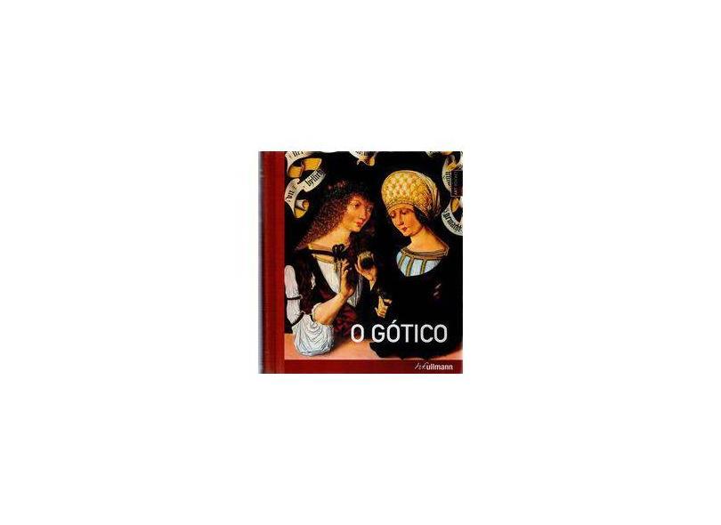 O Gótico - Schmidlin, Clemens; Gerner, Caroline Eva - 9783833155192