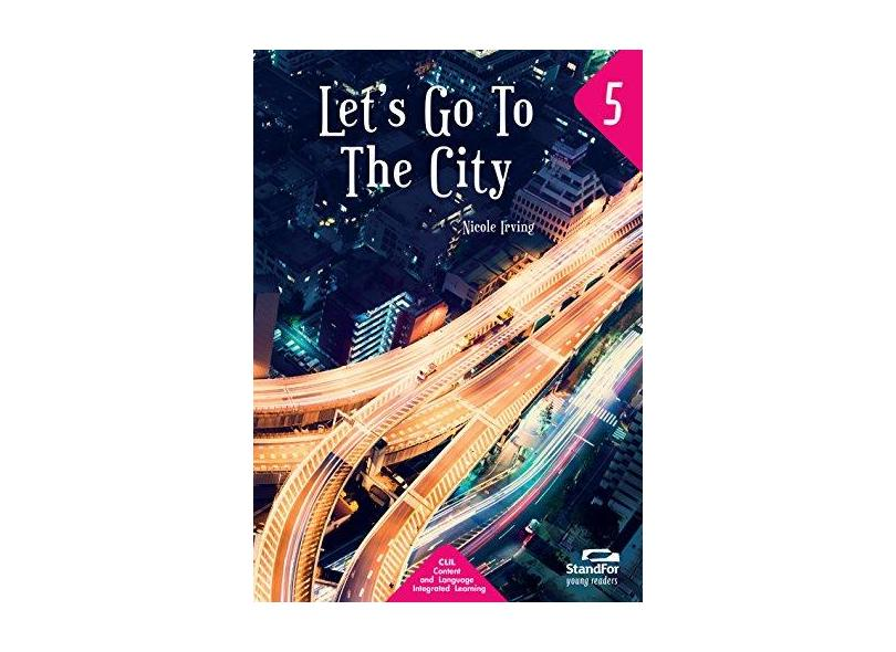 Let's go to the city: StandFor young readers - Nicole Irving - 9788596005104