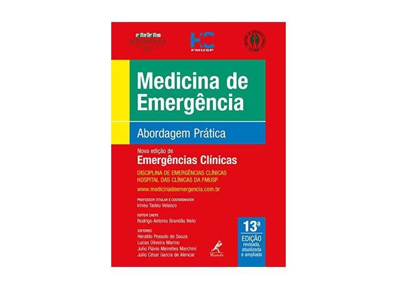 MEDICINA DE EMERGENCIA ABORDAGEM PRATICA - Irineu Tadeu Velasco - 9788520457566