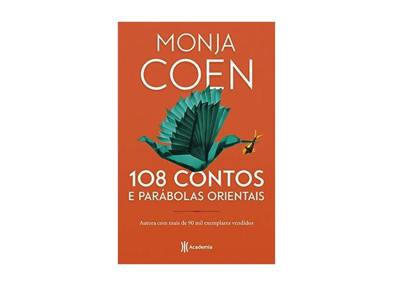 108 contos e parabolas orientais - 2ª Edição - Monja Coen - 9788542216356