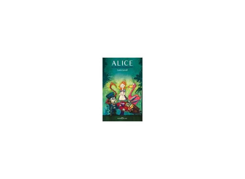 Alice No País Das Maravilhas - Col. A Obra-prima de Cada Autor 228 - Carroll, Lewis - 9788572329804