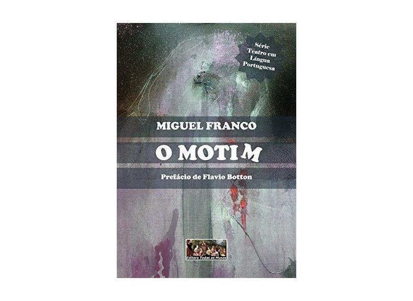 O Motim - Miguel Franco - 9788595830004