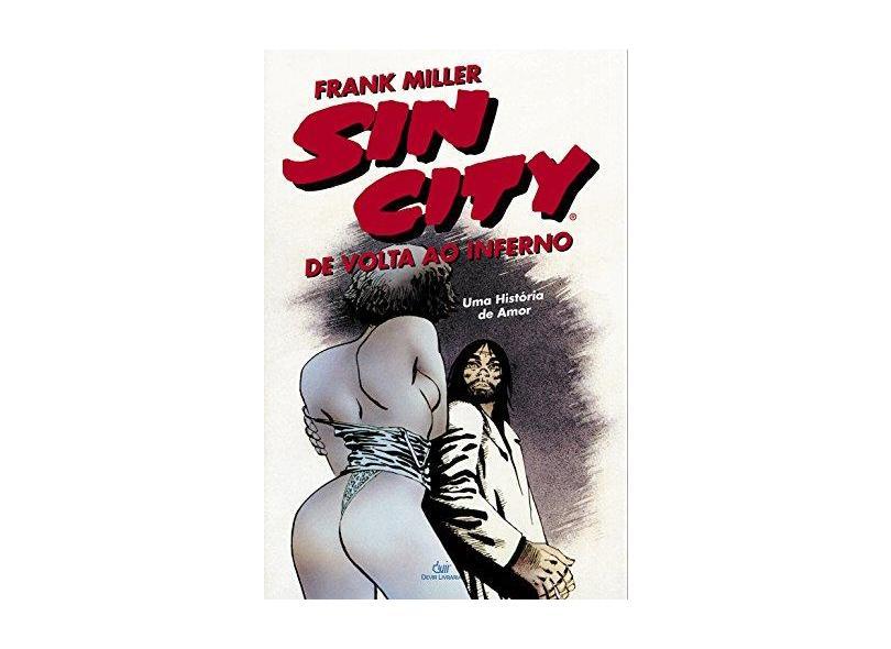 Sin City. De Volta ao Inferno - Volume 1 - Frank Miller - 9788575326190