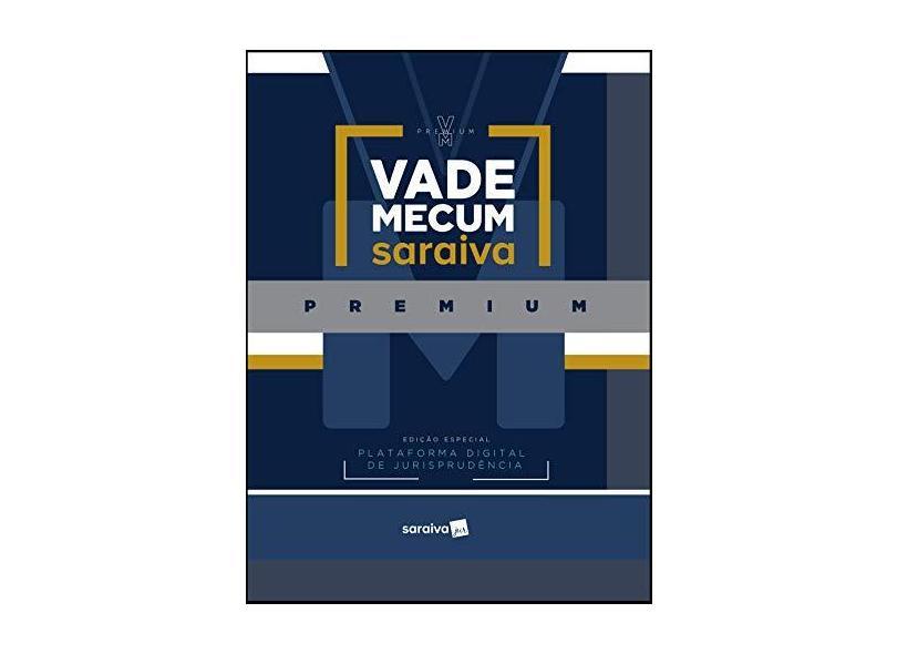 Vade Mecum Premium - Editora Saraiva - 9788553605323