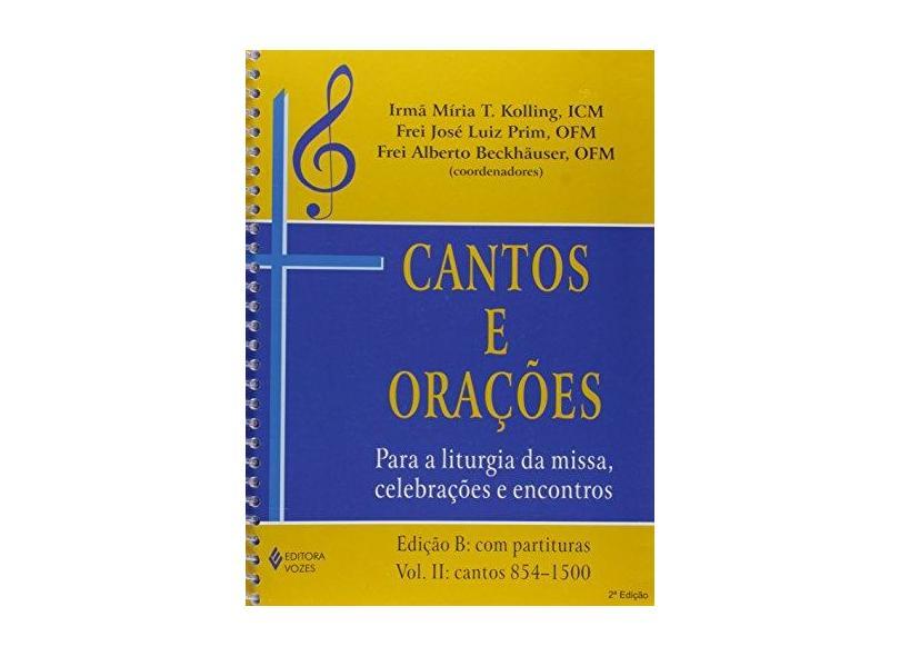 Cantos E Orações.. Para A Liturgia Da Missa, Celebrações E Encontros - Edição B. Volume 2 - Capa Comum - 9788532630568