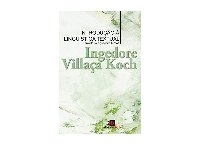 Introdução À Linguística Textual - Ingedore Villaça Koch - 9788572448819