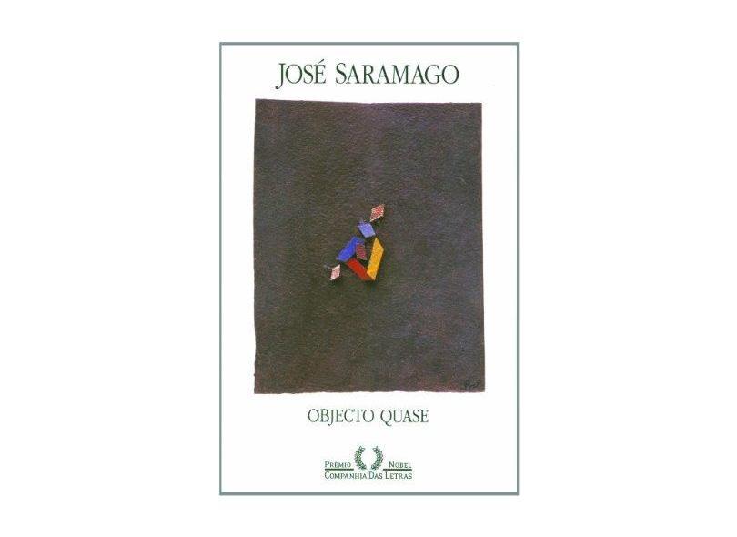 Objecto Quase - Saramago, José - 9788571643628