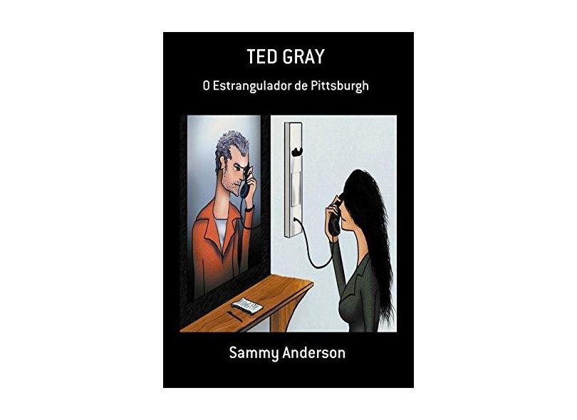 Ted Gray - Sammy Anderson - 9788592410209