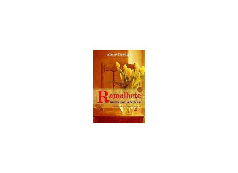 Ramalhete - Almir Floriano - 9781548696962
